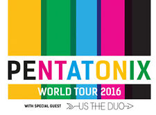 Pentatonix: The World Tour 2016 with special guest Us The Duo