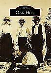 Oak Hill (Images of America)-ExLibrary