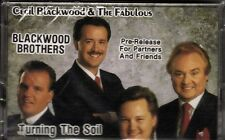 "CECIL BLACKWOOD  & THE BLACKWOOD BROTHERS...""TURNING THE SOIL"".....NEW  CASSETTE"