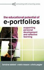 The Educational Potential of e-Portfolios: Supporting Personal Development and R
