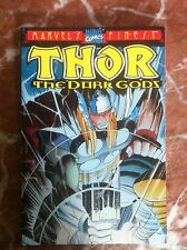 THOR THE DARK GODS  FIRST PRINTING SOFTCOVER FINE (B22)