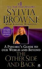 The Other Side and Back A Psychic's Guide to Our World and Beyond Sylvia Browne