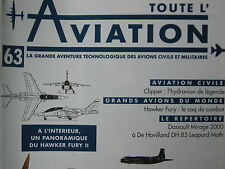 TOUTE L'AVIATION 63 HYDRAVION CLIPPER / HAWKER FURY / DASSAULT DE HAVILLAND