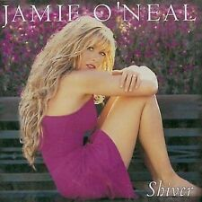 Shiver by Jamie O'Neal (Country) (CD, Jan-2002, Mercury)