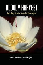 Bloody Harvest: Organ Harvesting of Falun Gong Practitioners in China-ExLibrary