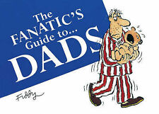 The Fanatic's Guide to Dads, Roland Fiddy