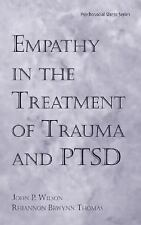 Empathy in the Treatment of Trauma and PTSD (Series in Psychosocial Stress)