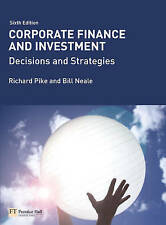 Corporate Finance and Investment with MyFinanceLab: Decisions and Strategies...