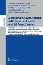Lecture Notes in Computer Science: Coordination, Organizations, Institutions,...