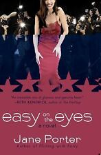 Easy on the Eyes by Jane Porter (2009, Paperback)