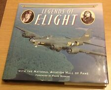 LEGENDS OF FLIGHT Bill Yenne Book (Hardback) National Aviation Hall Of Fame