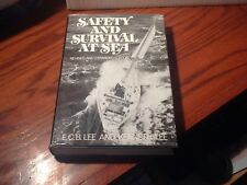 Safety and Survival at Sea by Lee 1980 1st edition HCDJ