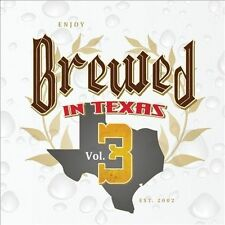 Brewed in Texas, Vol. 3 by Various Artists (CD, Sep-2011, Music World...