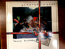 Altered Images Happy Birthday 33 RPM EX+ 110415 TLJ