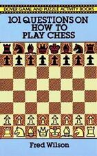 101 Questions on How to Play Chess (Dover Game & Puzzle Activity Books)