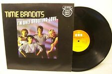 """12"""" TIME BANDITS---I'M ONLY SHOOTING LOVE (VG+)"""
