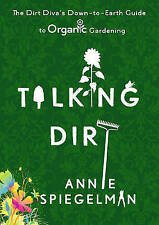 Talking Dirt: The Dirt Diva's Down-to-Earth Guide to Organic Gardening-ExLibrary