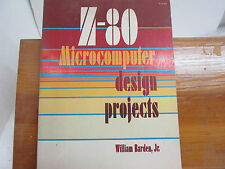 Z80 Microcomputer Design Projects by William, Jr. Barden (1980, Paperback)