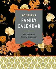 2017 Polestar Family Calendar : A Family Time Planner & Home Management Guide...