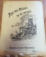 "Antique 1800's ""Take This Message To My Mother"" Christy Minstrels Black Face"