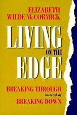 Living on the Edge: Breaking Through Instead of Breaking Down-ExLibrary