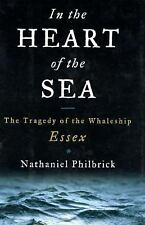 NEW In the Heart of the Sea: The Tragedy of the Whaleship Essex by Nathaniel Phi