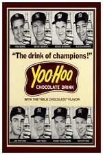 """YOOHOO ADVERTISEMENT """"THE DRINK OF CHAMPIONS"""" WITH THE YANKEES POSTER 12"""" X 18"""""""