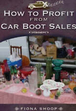 How to profit from car boot sales by fiona shoop ( new book )