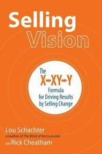 Selling Vision: The X-XY-Y Formula for Driving Results by Selling Chan-ExLibrary
