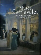 Musée Carnavalet - Histoire de Paris - Edition bilingue français - anglais