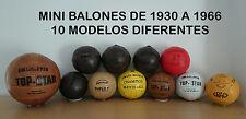 MINI COLECCION BALONES MUNDIALES 1930 -1966 (10 BALONES SIZE 0)(pre ADIDAS)