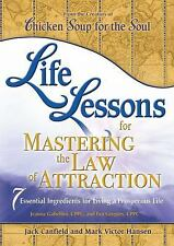 Life Lessons for Mastering the Law of Attraction : 7 Essential Ingredients...