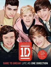 One Direction: Dare to Dream - Life as One Direction by One Direction...