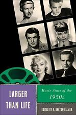 Larger Than Life: Movie Stars of the 1950s (Star Decades: American Culture/Ameri