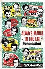 Always Magic in the Air : The Bomp and Brilliance of the Brill Building Era...