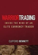 Wiley Trading Ser.: Warrior Trading : Inside the Mind of an Elite Currency...