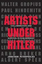 Artists Under Hitler: Collaboration and Survival in Nazi Germany-ExLibrary