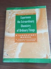 The Extraordinary Chemistry of Ordinary Things, Lab Manual by Carl H. Snyder...