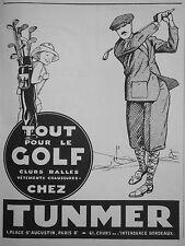PUBLICITÉ 1928 TUNMER TOUT POUR LE GOLF CLUBS BALLES VÊTEMENTS - ADVERTISING