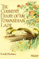 The Country Diary of an Edwardian Lady, Holden, Edith Hardback Book