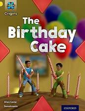 Project X Origins: Yellow Book Band, Oxford Level 3: Food: The Birthday Cake, La