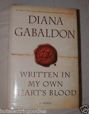 AUTOGRAPHED Written in My Own Heart's Blood Gabaldon Signed book HC Outlander