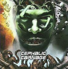 CD Conforming to Abnormality - Cephalic Carnage NEW