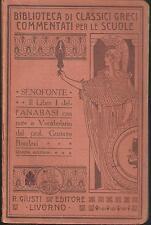 CLASSICI GRECI ANNOTATI: SENOFONTE - LIBRO I DELL'ANABASI (Gustavo BoralevI 1925