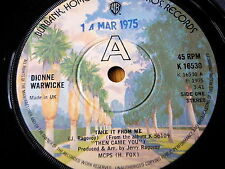 "DIONNE WARWICKE - TAKE IT FROM ME  7"" VINYL"