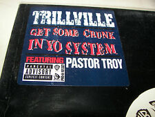 """Trillville Get Some Crunk In Yo System w/Pastor Troy 12"""" Single NM *PROMO* 2004"""