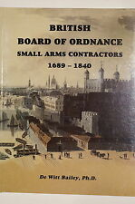 British Board Of Ordnance Small Arms Contractors 1689-1840 Signed Reference Book
