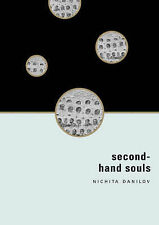 Second-hand Souls: Selected Writing by Nichita Danilov (Paperback, 2003)