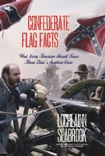 """""""Confederate Flag Facts"""" (hardcover) by Lochlainn Seabrook (Civil War)"""