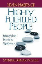 Seven Habits of Highly Fulfilled People: Journey from Success to Significance b